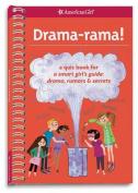Drama-Rama!