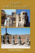 Egypt: The Holy Land