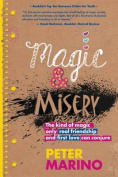 Magic and Misery