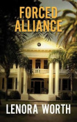 Forced Alliance [Large Print]