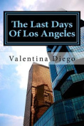 The Last Days of Los Angeles