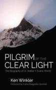 Pilgrim of the Clear Light