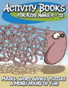 Activity Books for Kids Ages 9 - 12