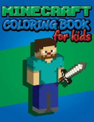 Minecraft Coloring Book for Kids