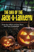 The Day of the Jack-O-Lantern