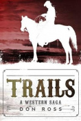 Trails: A Western Saga