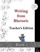 Writing from Rhetoric Book 1 Teacher's Edition