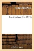 La Situation  [FRE]