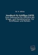Handbuch Fur Schiffbau (1879) [GER]