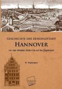 Geschichte Der Residenzstadt Hannover [GER]