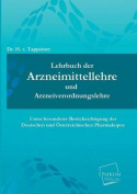 Lehrbuch Der Arzneimittellehre Und Arzneiverordnungslehre [GER]