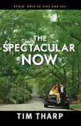 The Spectacular Now [Spanish]
