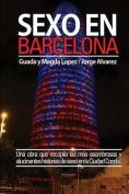 Sexo En Barcelona [Spanish]