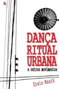 Danca Ritual Urbana [POR]