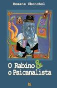 O Rabino E O Psicanalista [POR]