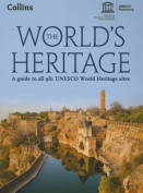World's Heritage - A Guide to All 981 UNESCO World Heritage Sites