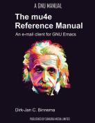 The Mu4e Reference Manual