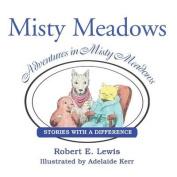 Adventures in Misty Meadows