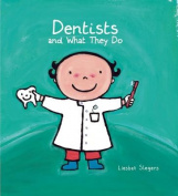 Dentists (What They Do)