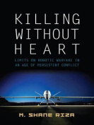 Killing Without Heart