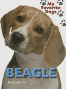 Beagle (My Favorite Dogs)
