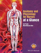 Anatomy and Physiology for Nurses at a Glance (At a Glance