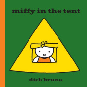 Miffy in the Tent (Miffy)
