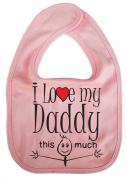 IiE, I love my Daddy this much, Unisex Feeding Bib, Pink