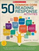 50 Common Core Reading Response Activities, Grades 5 & Up