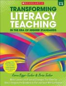 Transforming Literacy Teaching in the Era of Higher Standards