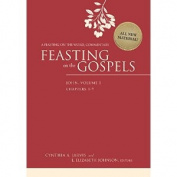 Feasting on the Gospels--John, Volume 2