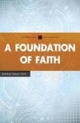 A Foundation of Faith