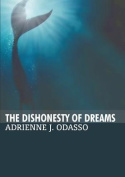 The Dishonesty of Dreams