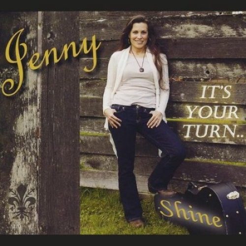It's Your Turn...Shine by Jenny.