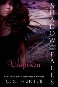 Unspoken: Shadow Falls