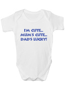 Funny 'I'm Cute, Mum's Cute, Dad's Lucky!' babygrow toddler body suit