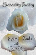 Rose Petals of Serenity 2