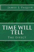 Time Will Tell: The Effect