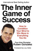 The Inner Game of Success