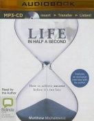Life in Half a Second [Audio]