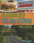 Kentucky Back Road Restaurant Recipes