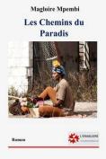 Les Chemins Du Paradis [FRE]