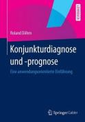 Konjunkturdiagnose Und -Prognose [GER]