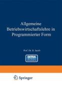 Allgemeine Betriebswirtschaftslehre in Programmierter Form [GER]