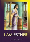 I Am Esther