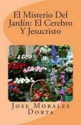 El Misterio del Jardin [Spanish]