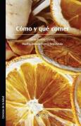 Como y Que Comer [Spanish]