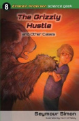 The Grizzly Hustle and Other Cases