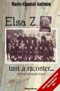 Elsa Z., Tant a Raconter... [FRE]
