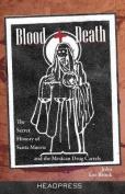Blood + Death